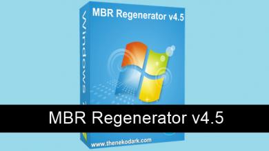 Photo of MBR Regenerator v4.5 Elimina Rastros de Activadores en Windows 7