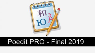 Photo of Poedit Pro v2.2 Build 5561 (2019), Utilizado en muchos lenguajes de programación, traduce cualquier software o sitio web