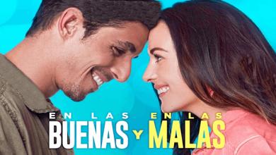 Photo of En las buenas y en las malas (2019) HD 1080p Español Latino Excelente