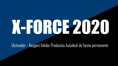 Photo of X-Force 2020 (Activador – Keygen) Validar Productos Autodesk de forma permanente