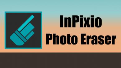 Photo of InPixio Photo Eraser 10.2.7412.27866 Nadie sabrá que borró nada y tendrá la imagen perfecta